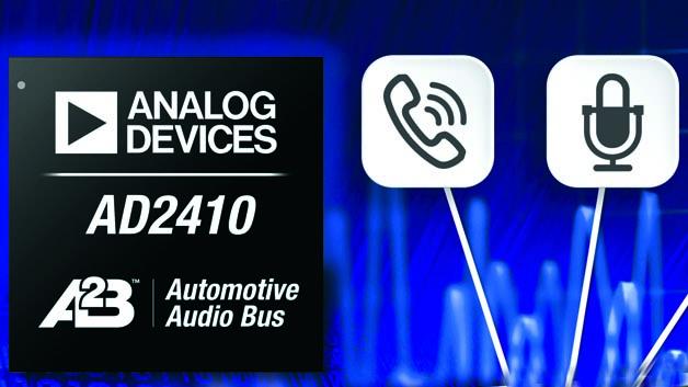 Der Transceiver AD2410 ist der erste Baustein aus der Automotive Audi Bus Serie von ADI, den Ford einsetzen wird.